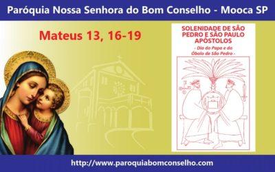 MENSAGEM DO PÁROCO – SOLENIDADE DE SÃO PEDRO E SÃO PAULO APÓSTOLOS
